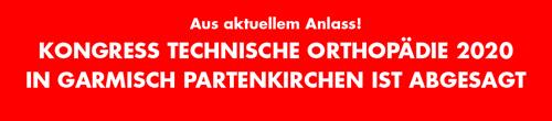 Aus aktuellem Anlass! Kongress Technische Orthopädie Garmisch-Partenkirchen abgesagt